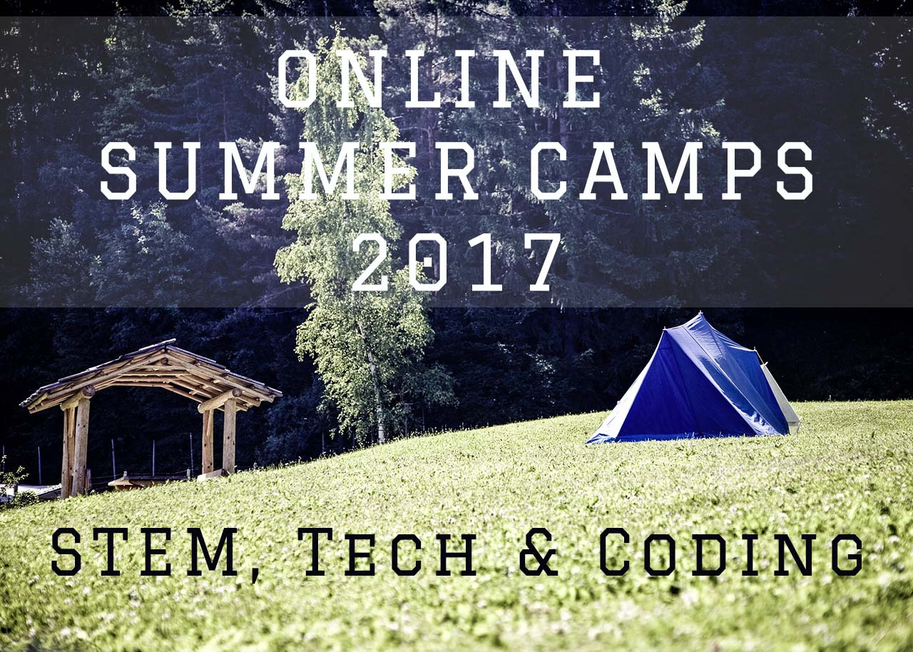 Online Summer Camps for Kids - STEM, Coding & Tech 2017