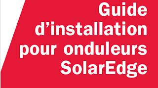 Guide d installation pour onduleurs SolarEdge
