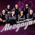 MEZGAYA - ESCRIBIENDO HISTORIA (2018)