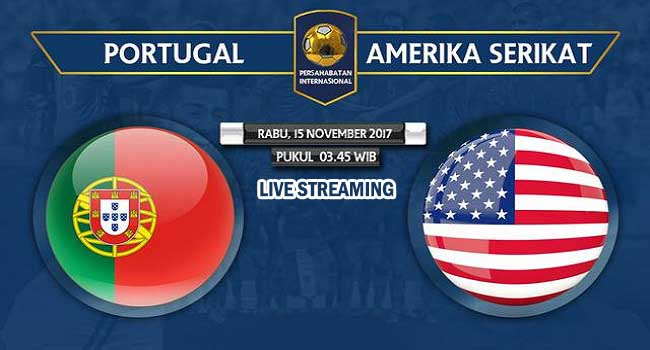 live streaming portugal vs amerika 15 november 2017