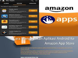 Cara Mengirimkan Aplikasi Android Ke Amazon App Store