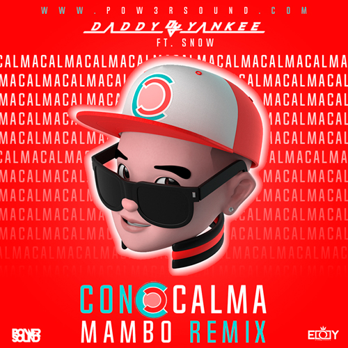 https://www.pow3rsound.com/2019/02/daddy-yankee-ft-snow-con-calma-mambo.html