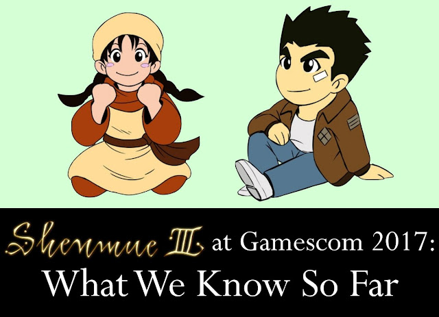 Shenmue III at Gamescom 2017 - What We Know So Far