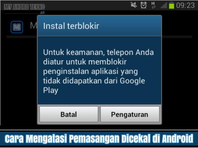 Cara Mengatasi Pemasangan Aplikasi Dicekal atau Diblokir di Android
