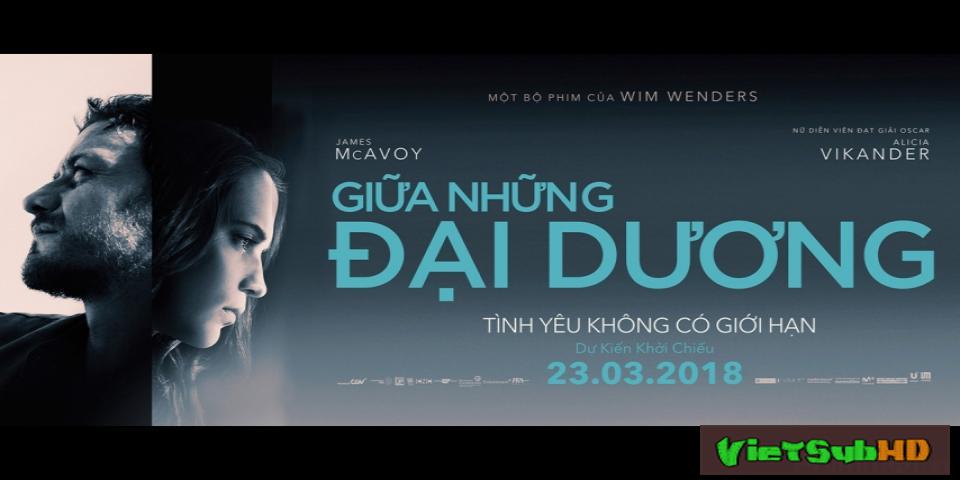 Phim Giữa những đại dương VietSub HD | Submergence 2018