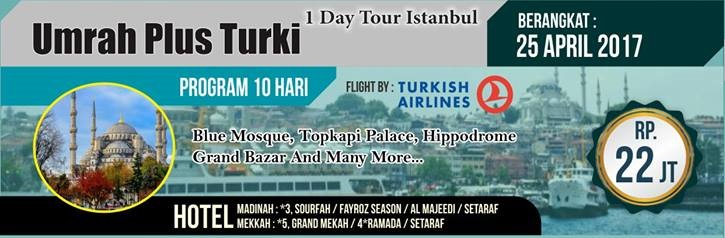Paket Umroh Plus Turki 10Hari