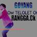 Download Lagu Goyang Om Telolet Om Mp3 Terbaru (Rangga CK)