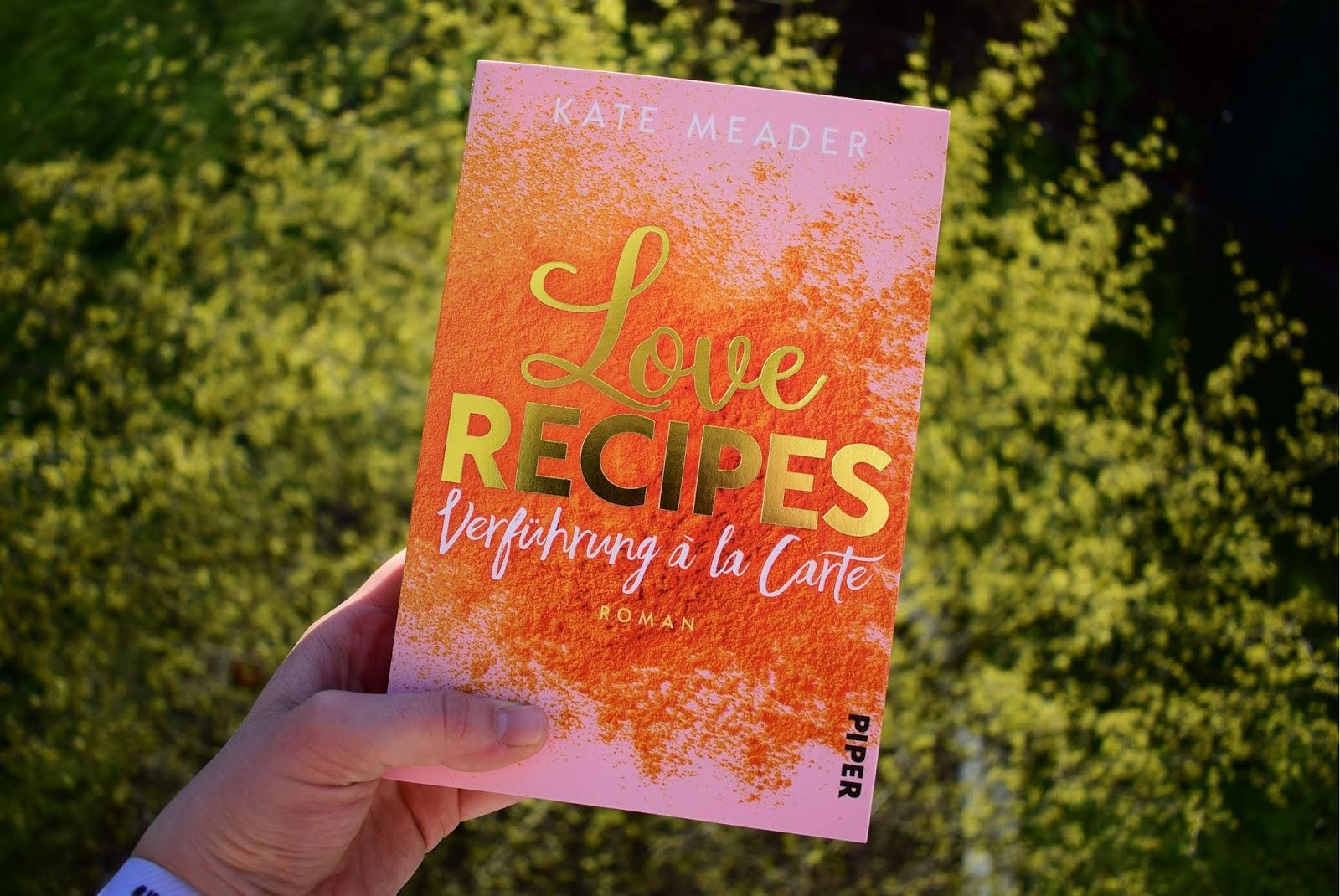 Love Recipes Verführung à la carte Kate Meader Rezension Das Haus der bunten Bücher