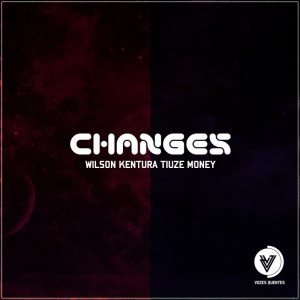 Wilson Kentura, Tiuze Money - Changes (Original Mix)