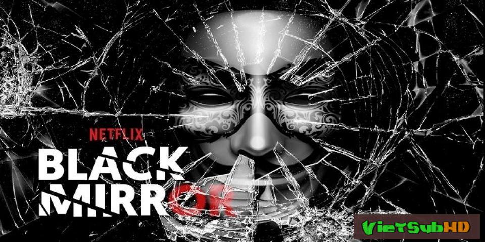 Phim Gương đen (Phần 1) Hoàn tất (3/3) VietSub HD | Black Mirror (Season 1) 2011