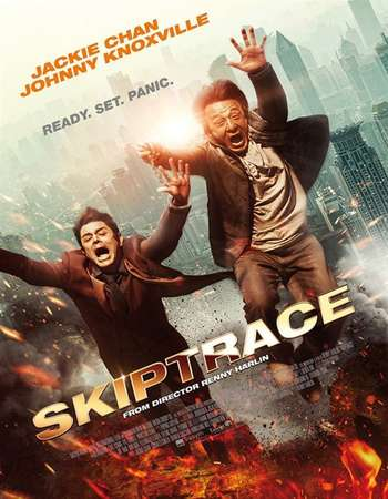 Poster Of Skiptrace 2016 ORG Dual Audio 500MB BRRip 720p ESubs HEVC Free Download Watch Online downloadhub.in