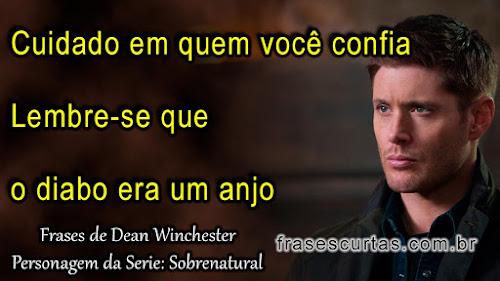 frases sobre Deus e o Diabo - Dean Winchester, Supernatural