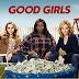 Good Girls, recomendación de la semana