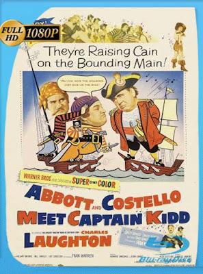Abbott y Costello Conozcan al Capitan Kidd (1952)HD[1080P] latino[GoogleDrive] DizonHD