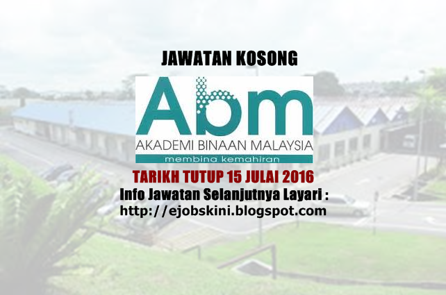 Jawatan Kosong Akademi Binaan Malaysia