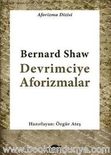 Bernard Shaw - Devrimciye Aforizmalar
