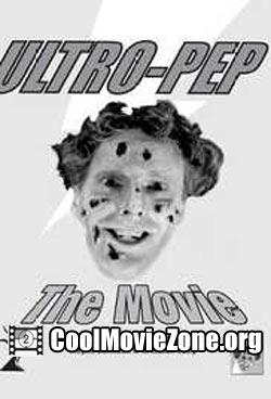 Ultro-Pep the Movie (2001)