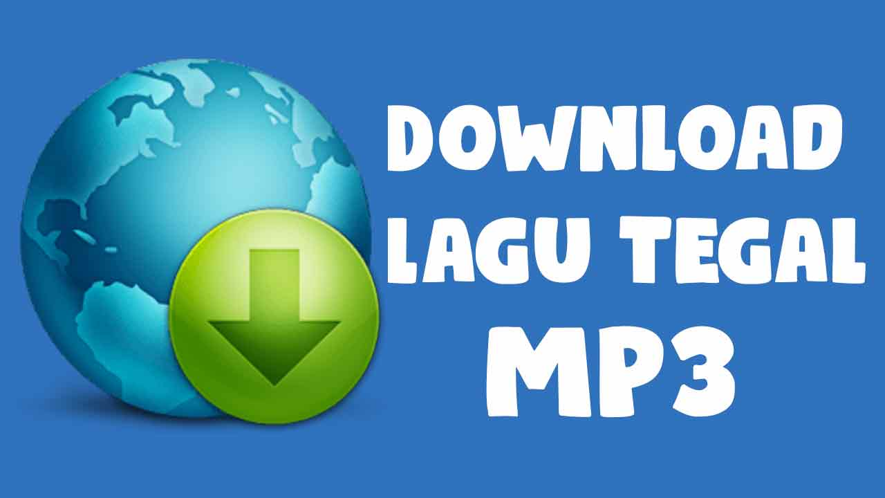 Download Lagu Tegalan Mp3 Full Album