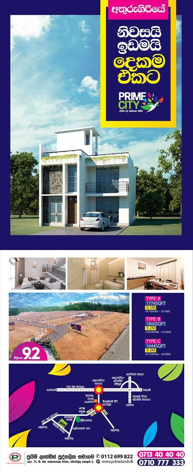 Prime Lands is involved in the purchase of land from across the country and developing the plots of land for sale. We provide our customers with the best solutions for land and housing needs, together with essential support services. Currently Prime Lands is the leading real estate services provider in Sri Lanka and is present in 16 out of the 25 districts with a portfolio of 1,000 successfully completed projects as of November 2013.