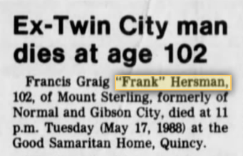 Frank Hersman Normal Illinois dies at age 102 1988