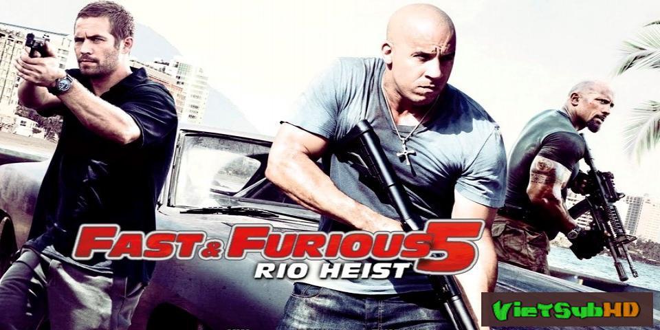 Phim Quá Nhanh Quá Nguy Hiểm 5 VietSub HD | Fast & Furious 5: Fast Five (the Rio Heist) 2011