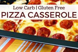 Low Carb Pizza Casserole Recipe - Gluten Free