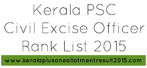 Kerala PSC Civil Excise Officer rank list (Category No. 534/2013)