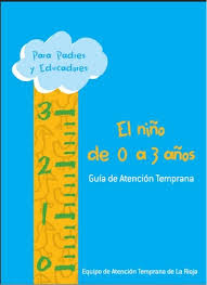http://orientacion.edurioja.org/images/ENLACES/FAMILIAS/evolutiva/Guia_Aten_Temprana.pdf
