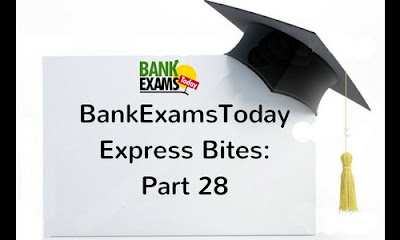 BankExamsToday Express Bites: Part 28