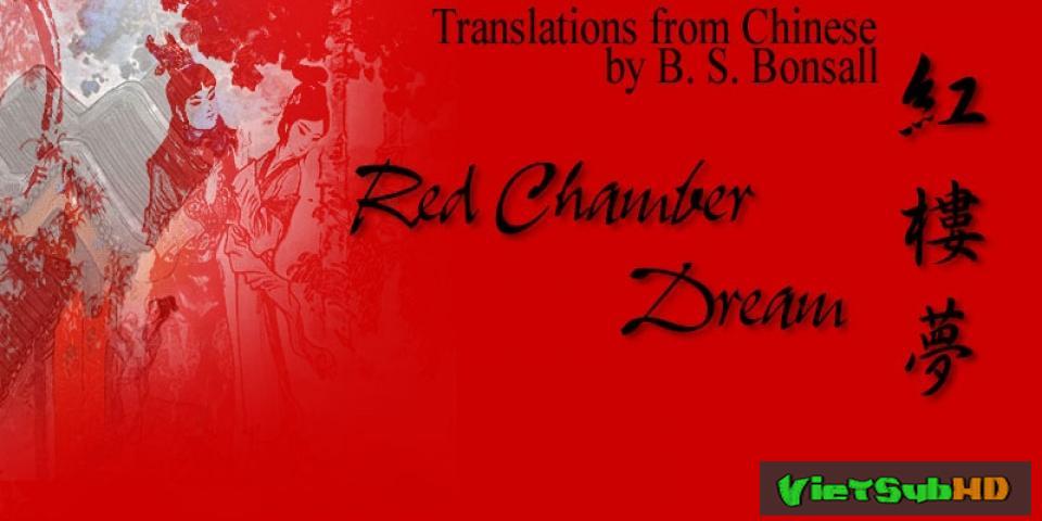 Phim Tân Hồng Lâu Mộng Hoàn tất (50/50) Lồng tiếng HD | The Dream Of Red Mansions 2012