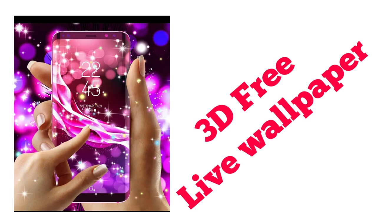 Free Live Wallpaper For Android Mobile: 3D Free Live Wallpaper On Android Mobile Phone 2018
