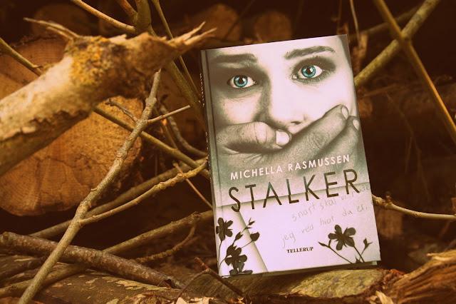 Stalker af Michella Rasmussen