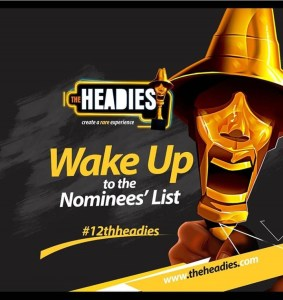 THE HEADIES 2018: CHECK OUT 2018 HEADIES AWARDS LIST OF NOMINEES