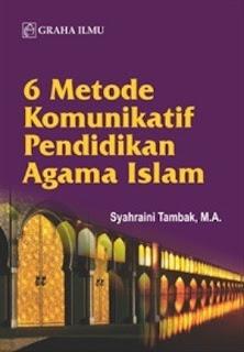 6 METODE KOMUNIKATIF PENDIDIKAN AGAMA ISLAM