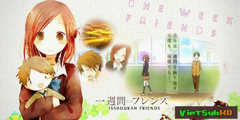 Phim Isshuukan Friends Full 12/12 VietSub HD | Isshuukan Friends 2014