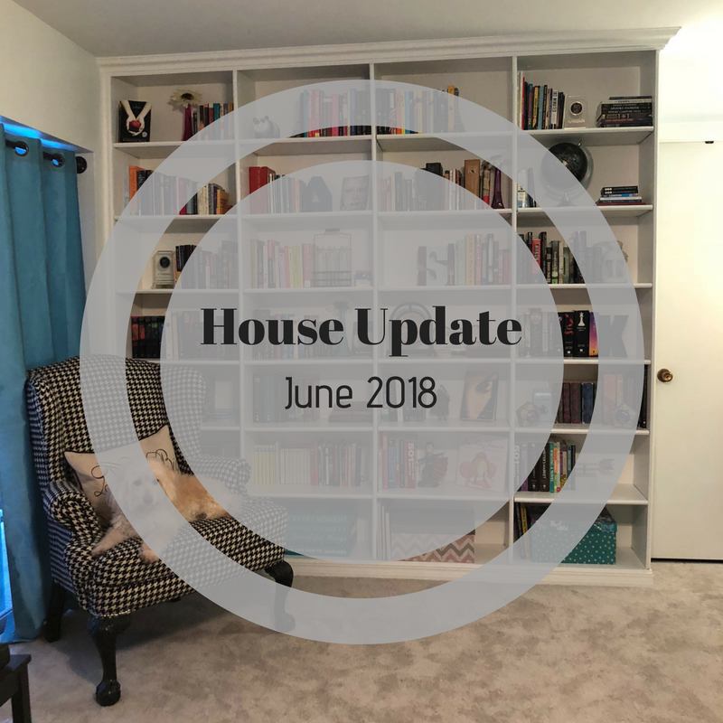 Stephanie Kamp Blog: June 2018 House Update