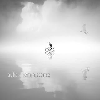 Aukai - Reminiscence