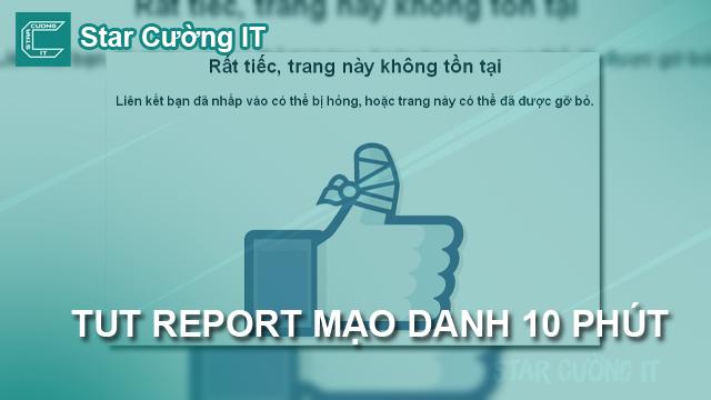 TUT REPORT MẠO DANH 10 PHÚT !