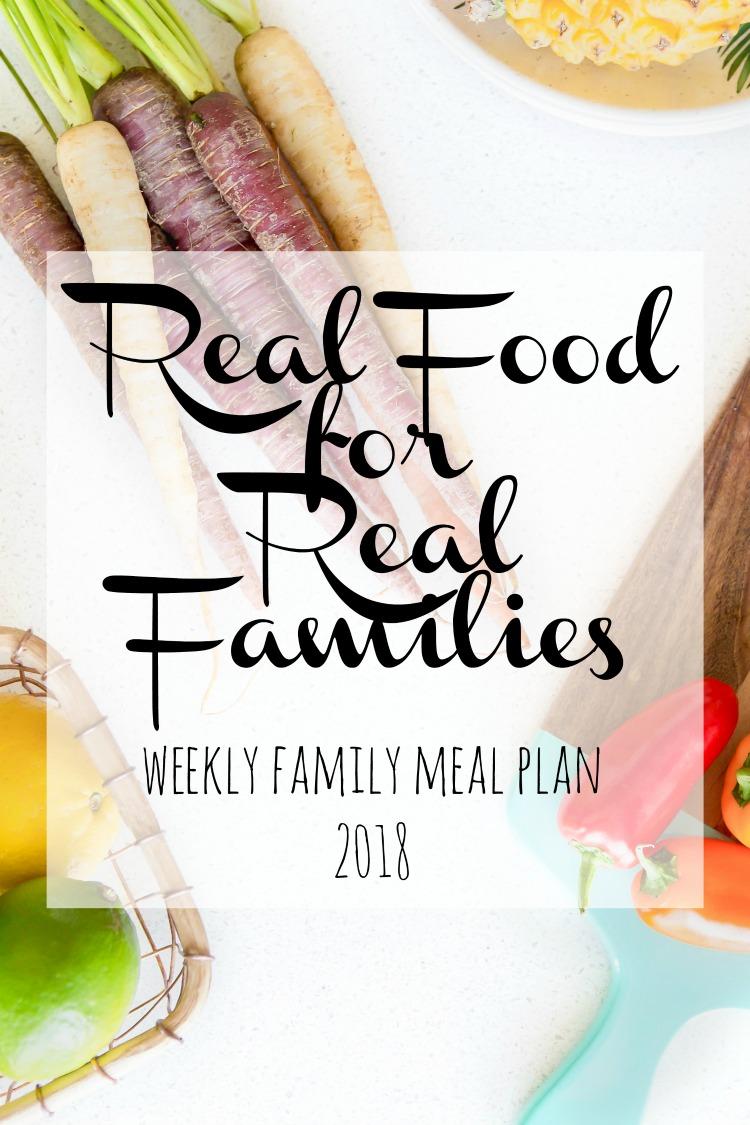 Easy Weekly Family Meal Plan 2018 Week 4