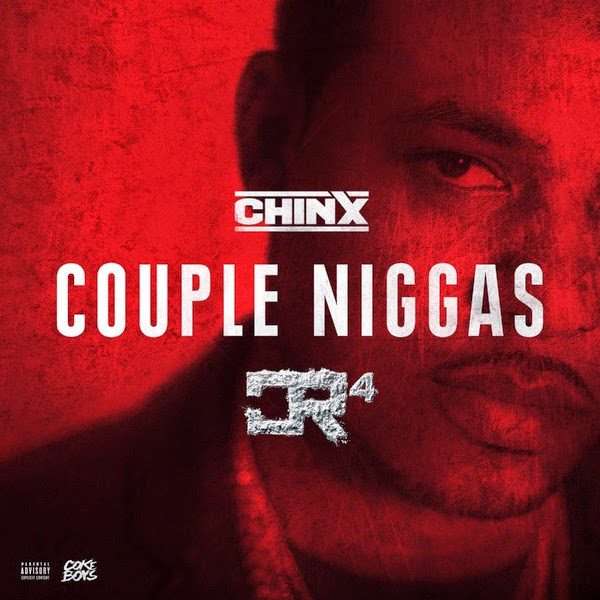Chinx - Couple Niggas - Single  Cover