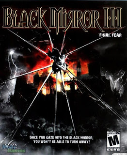 Download Black Mirror III: Final Fear Full Version Free