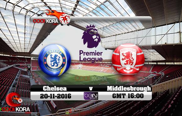 مشاهدة مباراة ميدلزبره وتشيلسي اليوم 20-11-2016 في الدوري الإنجليزي