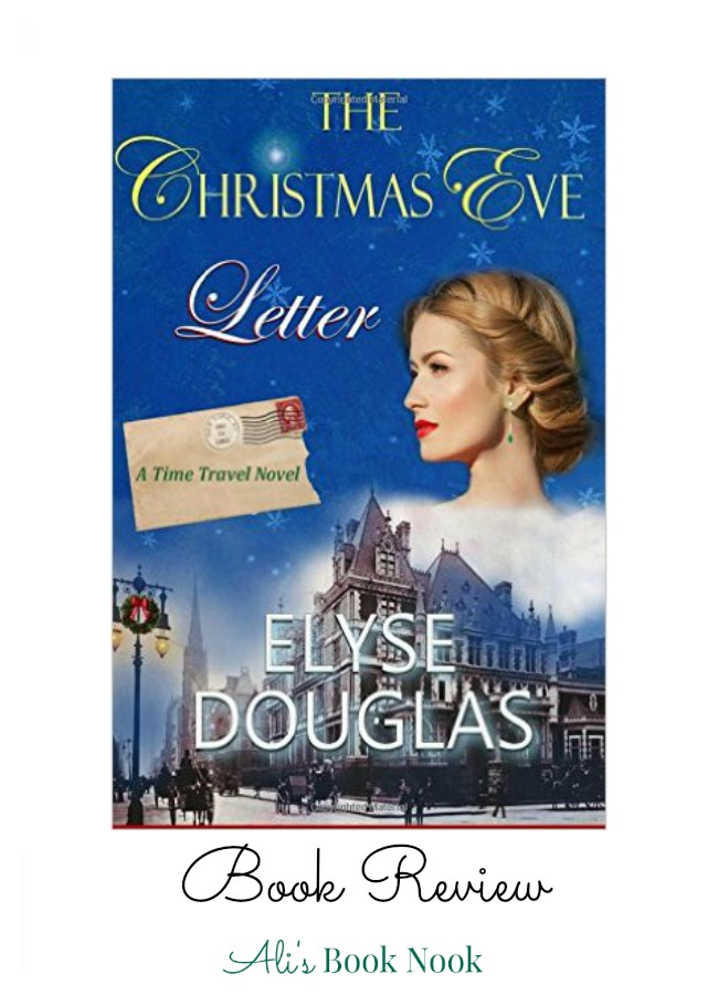 The Christmas Eve Letter a time travel holiday novel
