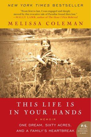 Booknaround Review This Life Is In Your Hands By Melissa Coleman