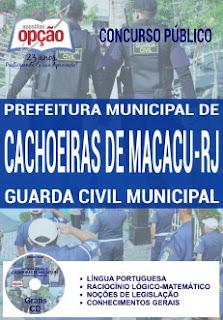 Apostila Guarda Civil Macacu 2017, para Concurso Prefeitura de Cachoeiras de Macacu RJ.
