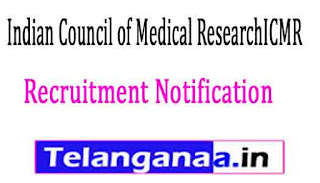 Indian Council of Medical ResearchICMR Recruitment Notification 2017