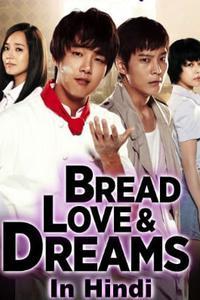 Download Bread Love and Dreams (Korean Drama Series) [Season 1] {S01E09 Added} [Hindi] 720p