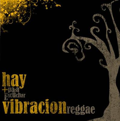 VIBRACIÓN REGGAE - Hay más para escuchar (2013)