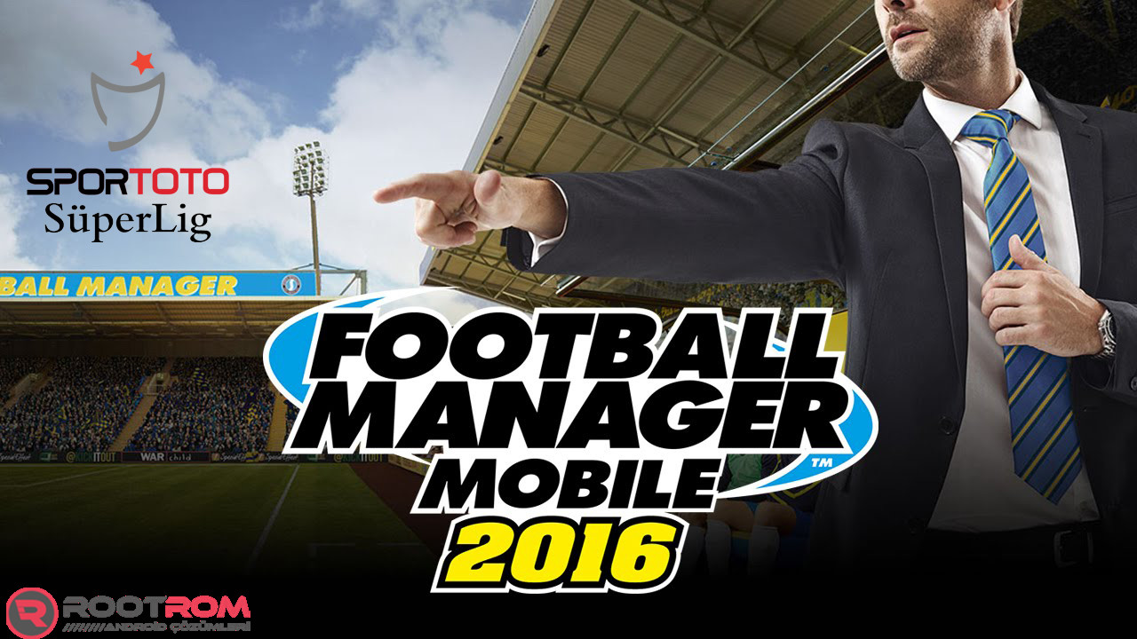 Football Manager Mobile 2016 v7.1 Cracked Süper Lig+PTT 1.Lig Full Apk+Data İndir