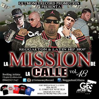 GETMONEYRECORD.COM: Reggaeton & Latin Hip Hop La Mission De La Calle vol.48 (2014)